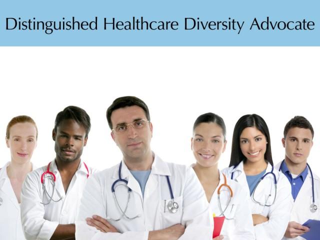 Distinguished Healthcare Diversity Advocate