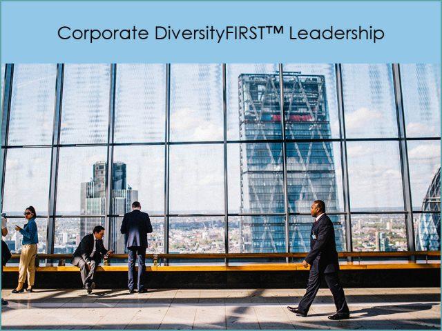 Corporate DiversityFIRST™ Leadership Award