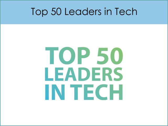 Top 50 Leaders in Tech